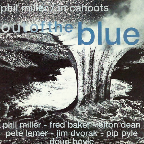 Phil Miller - In Cahoots — Out of the Blue