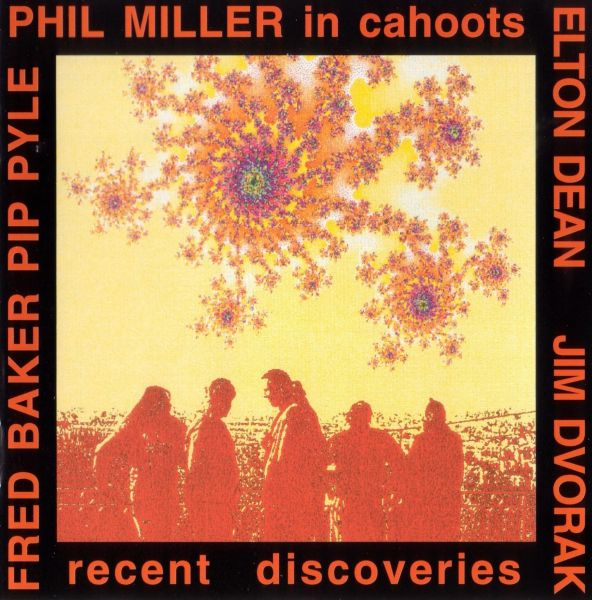 Phil Miller - In Cahoots — Recent Discoveries