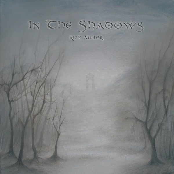 Rick Miller — In the Shadows