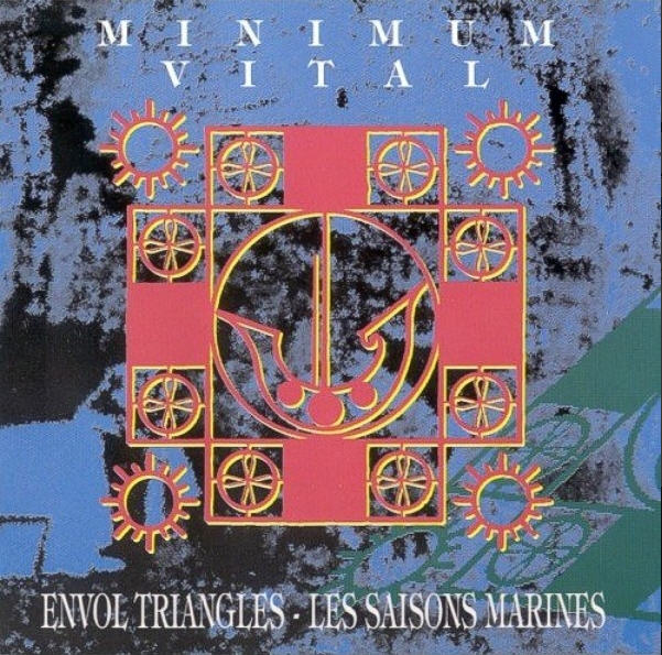 Minimum Vital — Envol Triangles / Les saisons Marines