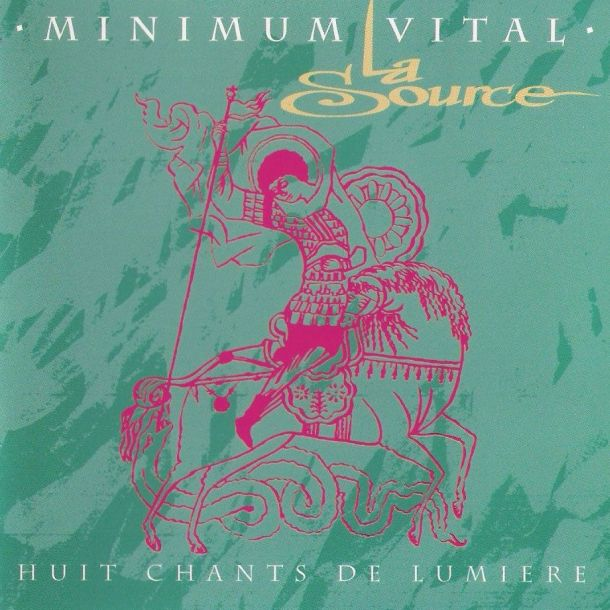 Minimum Vital — La Source