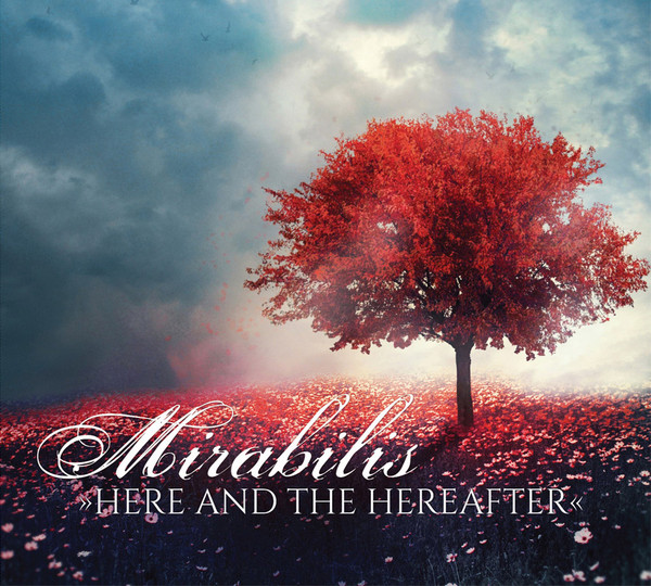 Mirabilis — Here and the Herafter