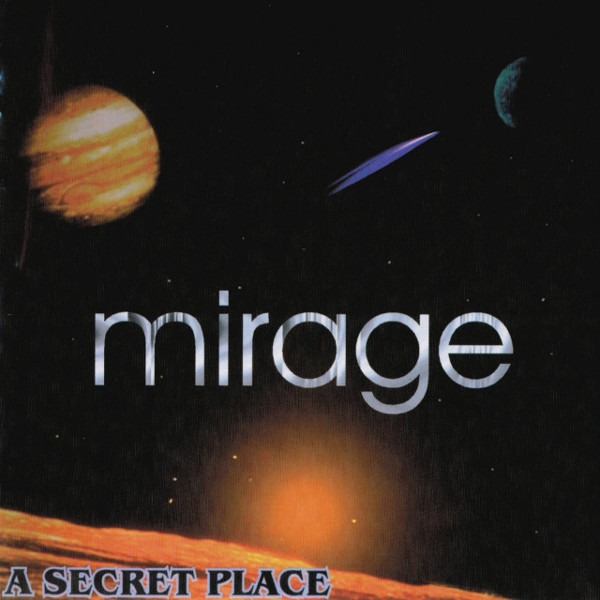 Mirage — A Secret Place
