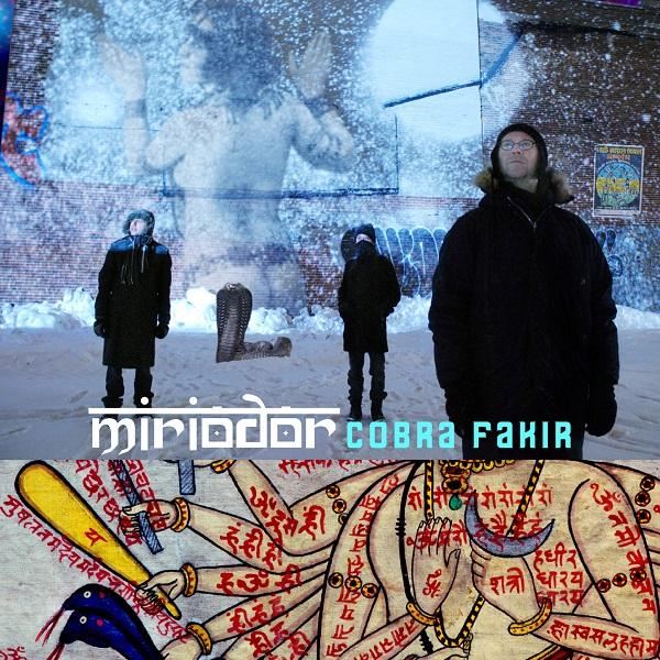 Miriodor — Cobra Fakir