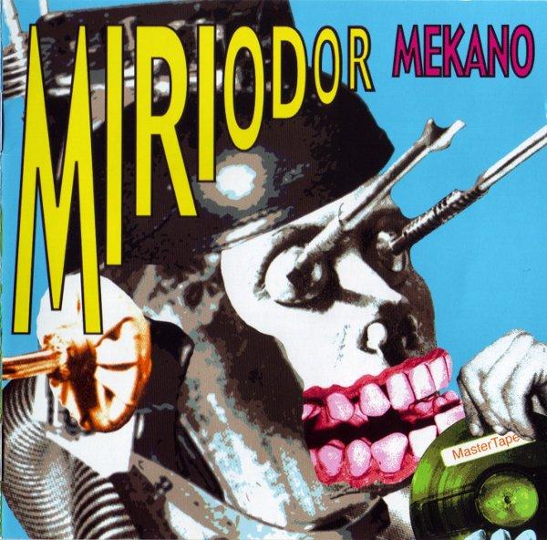 Miriodor — Mekano