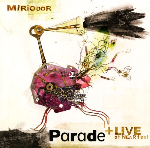 Miriodor — Parade + Live at NEARfest