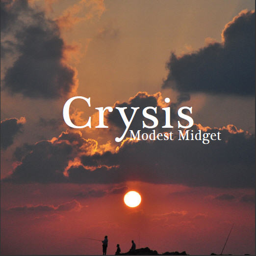 Modest Midget — Crysis