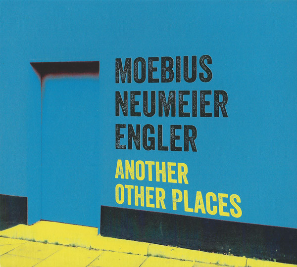 Moebius / Neumeier / Engler — Another Other Places