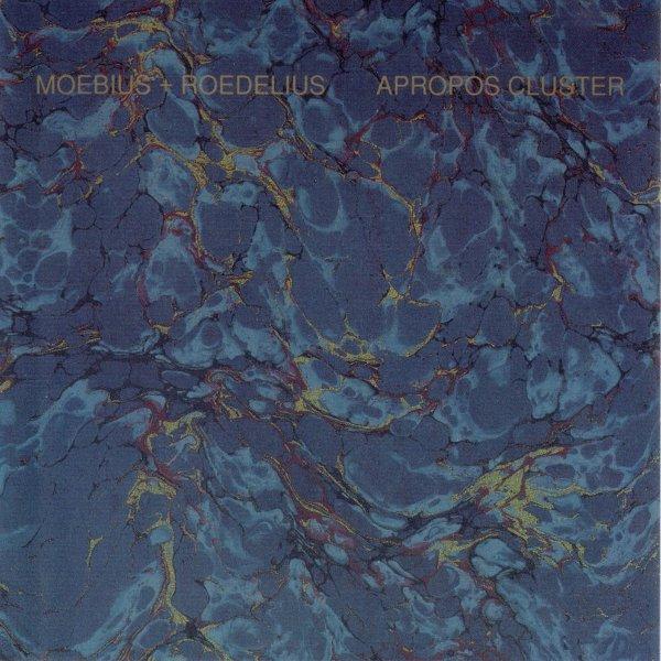 Moebius + Roedelius — Apropos Cluster