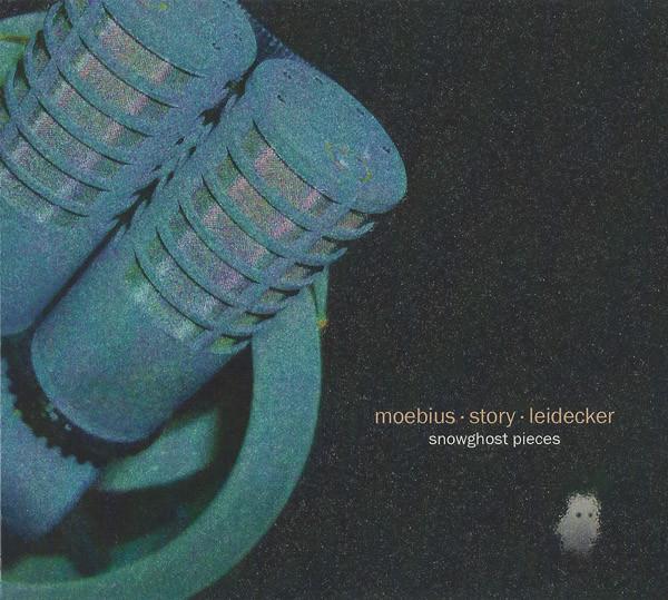 Moebius / Story / Leidecker — Snowghost Pieces