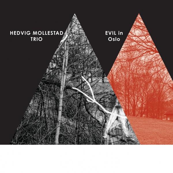 Hedvig Mollestad Trio — Evil in Oslo