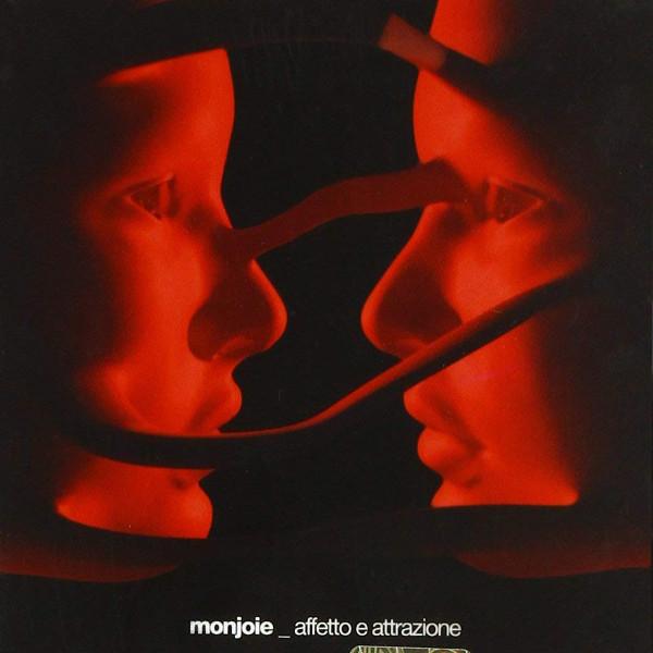 Monjoie — Affetto e Attrazione