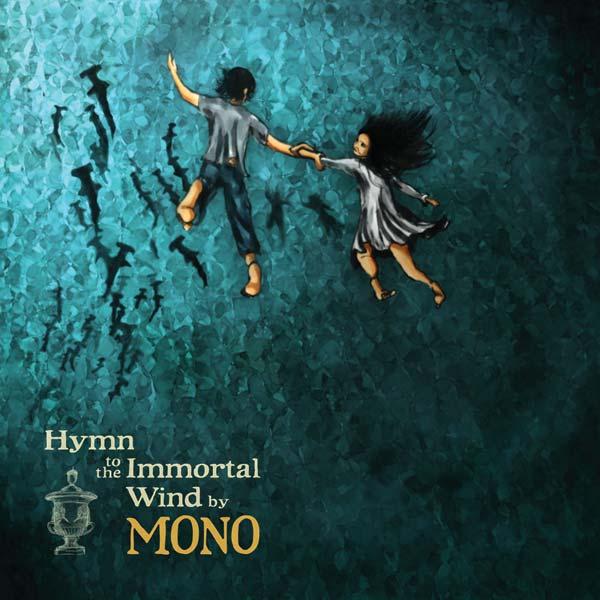 Mono — Hymn to the Immortal Wind