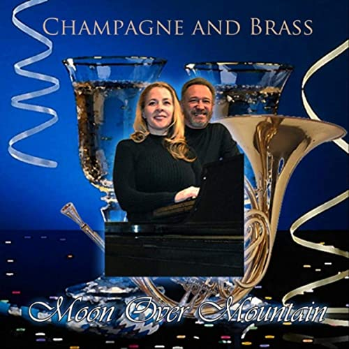 Moon over Mountain — Champagne & Brass