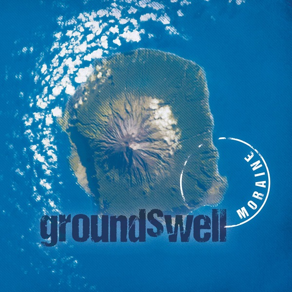 Moraine — Groundswell