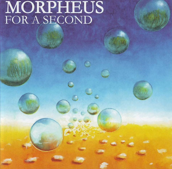 Morpheus — For a Second