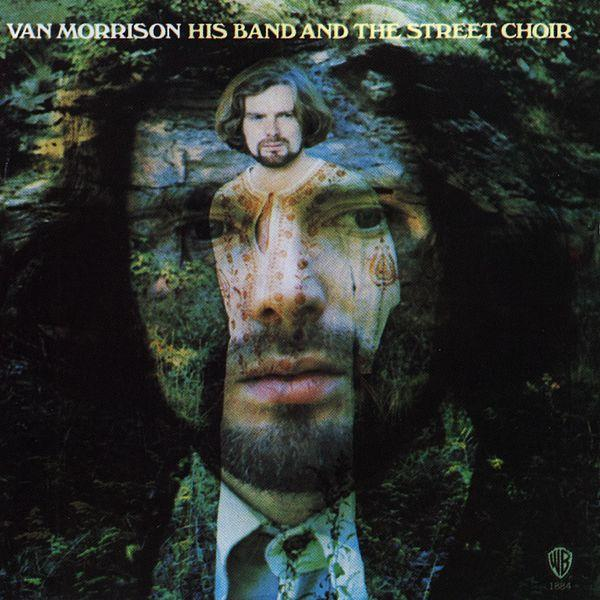 Van Morrison — His Band and the Street Choir