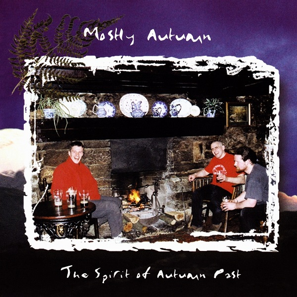 Mostly Autumn — The Spirit of Autumn Past