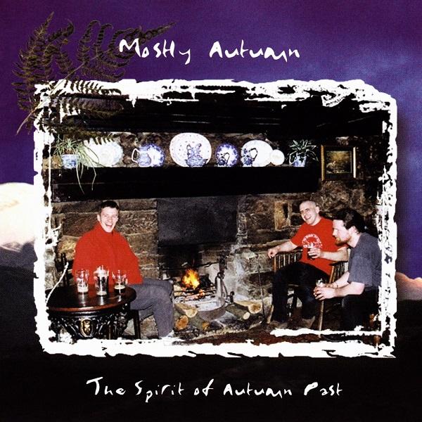 Mostly Autumn — The Spirit of Autumn Past