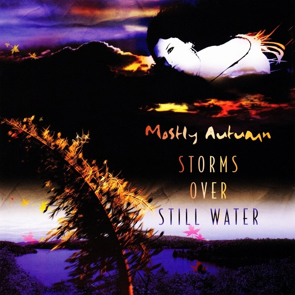 Mostly Autumn — Storms over Still Water