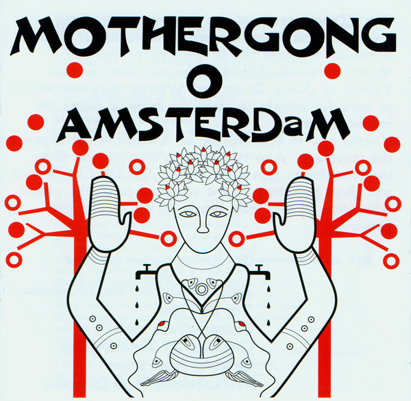 Mother Gong — O Amsterdam