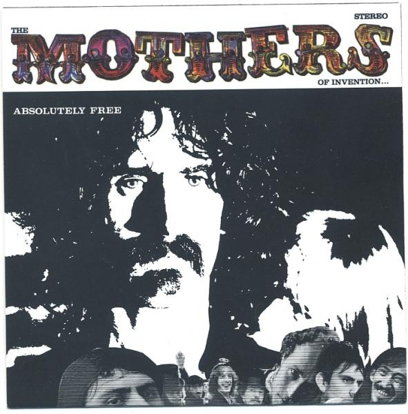 The Mothers of Invention — Absolutely Free