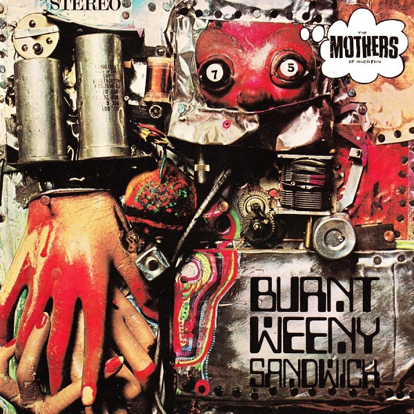 The Mothers of Invention — Burnt Weeny Sandwich