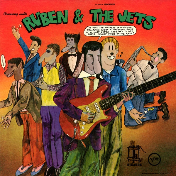 The Mothers of Invention — Cruising with Ruben and the Jets