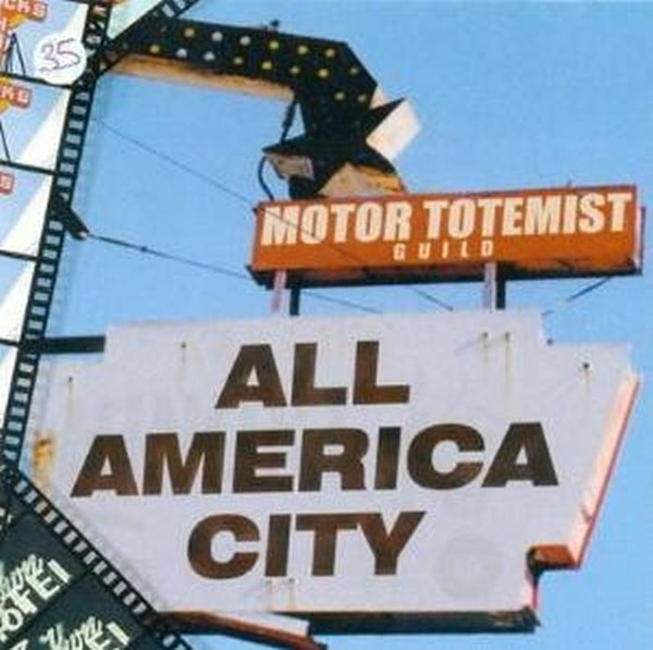 Motor Totemist Guild — All America City
