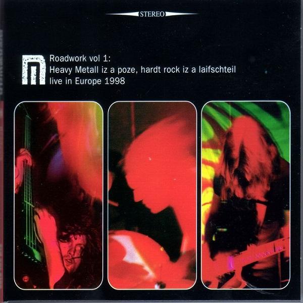 Motorpsycho — Roadwork Vol. 1: Heavy Metall Iz a Poze, Hardt Rock Iz a Laifschteil - Live in Europe 1998