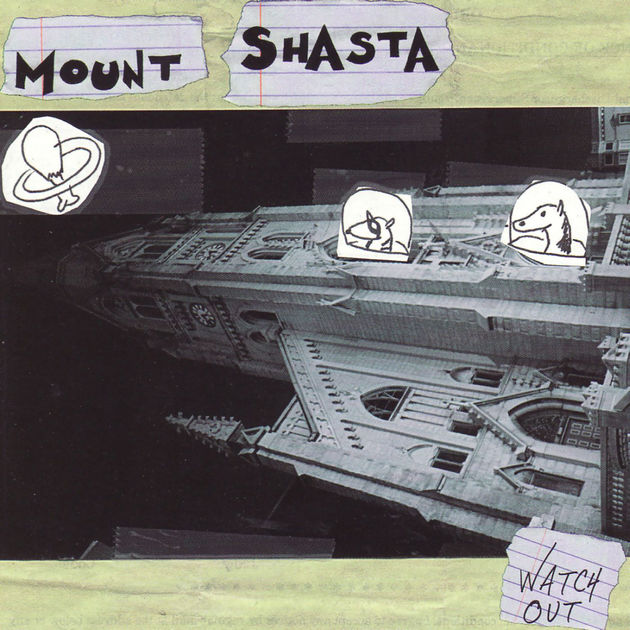 Mount Shasta — Watch Out