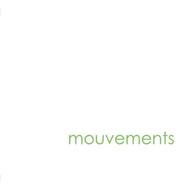 Mouvements — Mouvements