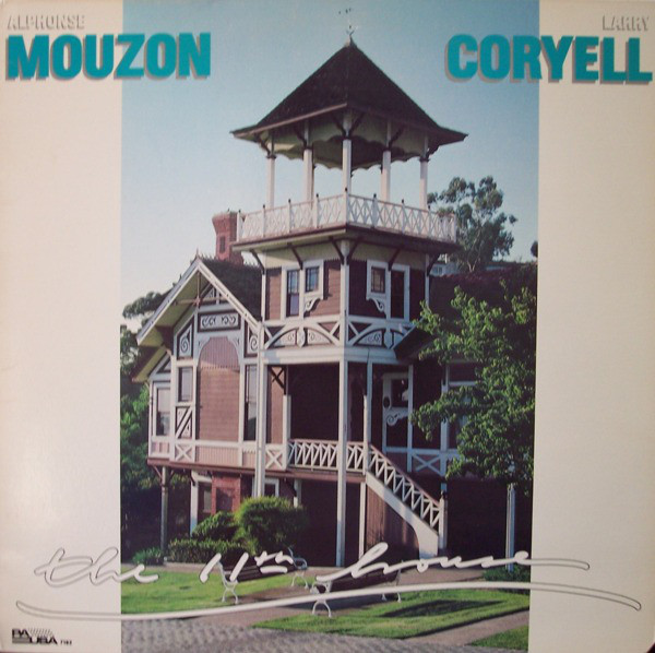Alphonse Mouzon / Larry Coryell — The 11th House