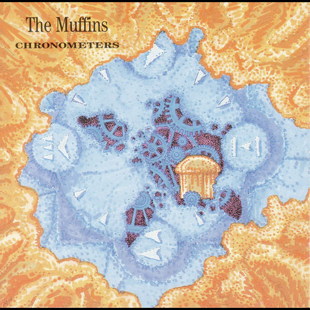 The Muffins — Chronometers