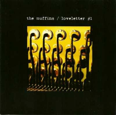 The Muffins — Loveletter #1