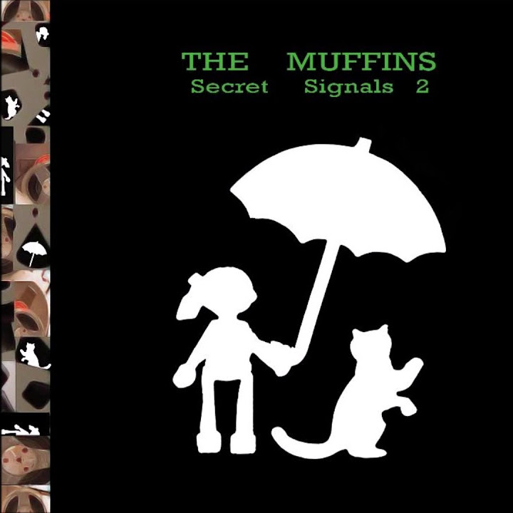 The Muffins — Secret Signals 2