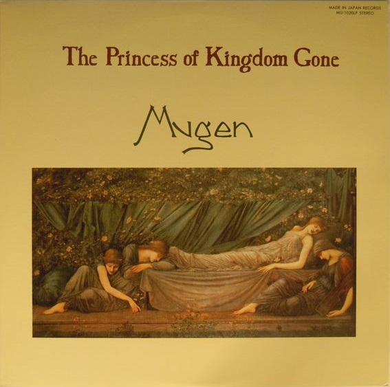 Mugen — The Princess of Kingdom Gone