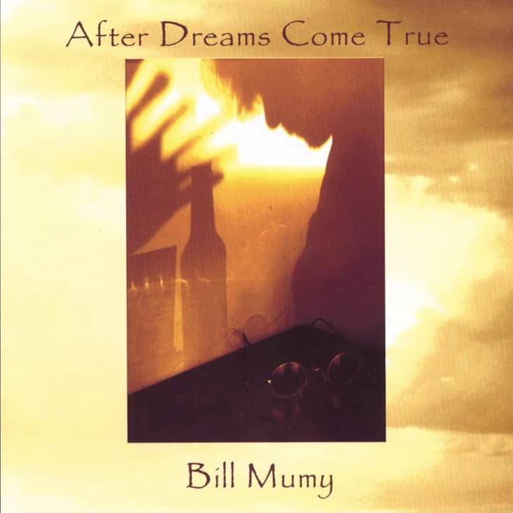Bill Mumy — After Dreams Come True