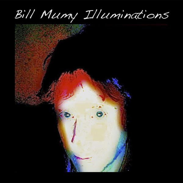Bill Mumy — Illuminations