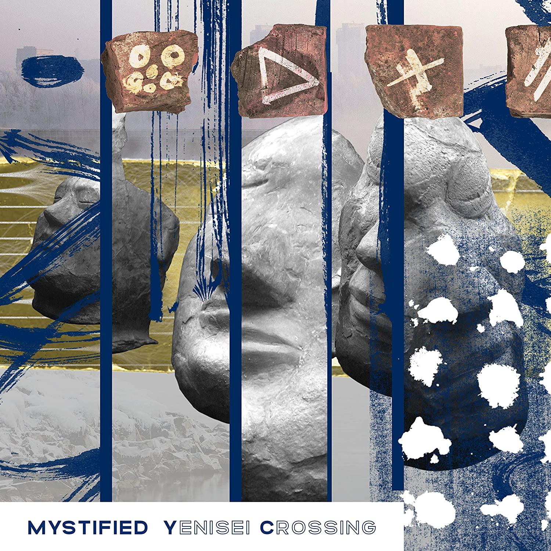 Mystified — Yenisei Crossing