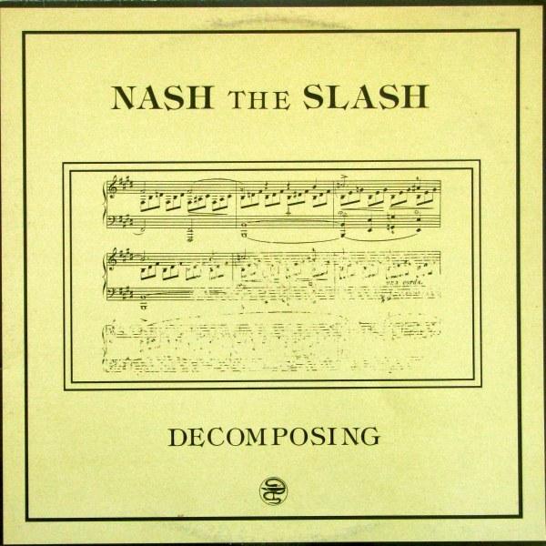 Nash the Slash — Decomposing