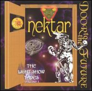 Nektar — Door to the Future - The Lightshow Tapes Volume 1
