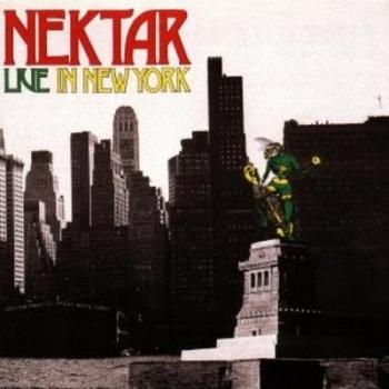 Nektar — Live in New York