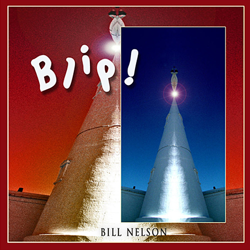 Bill Nelson — Blip!