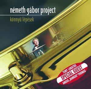 Németh Gábor Project — Könnyü lépések (Easy Steps)
