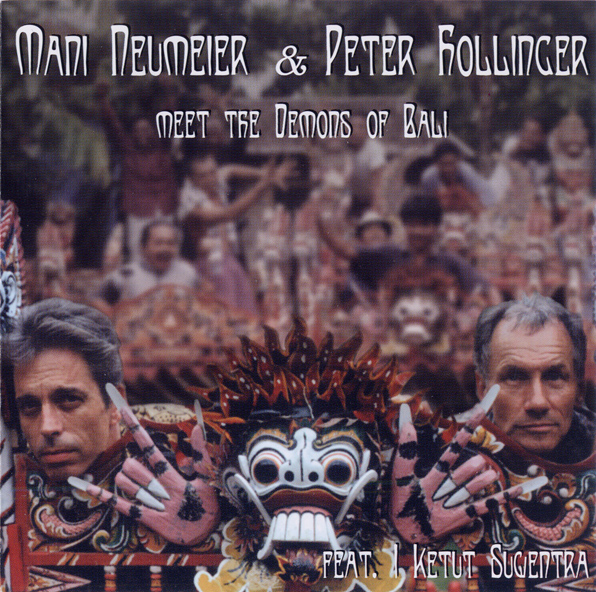 Mani Neumeier & Peter Hollinger — Meet the Demons of Bali