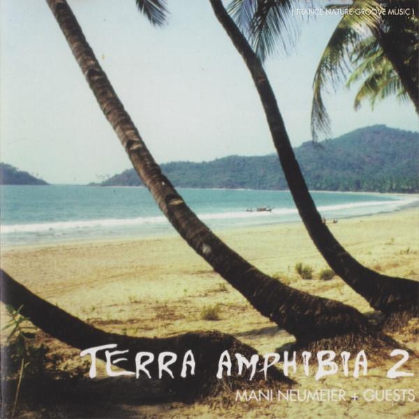 Mani Neumeier + Guests — Terra Amphibia 2