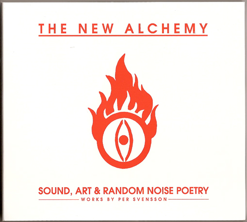 The New Alchemy — Sound, Art & Random Noise Poetry
