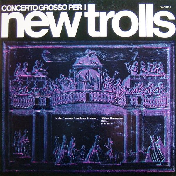 New Trolls — Concerto Grosso per i New Trolls