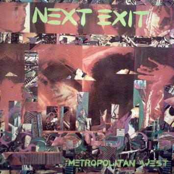Next Exit — Metropolitan West